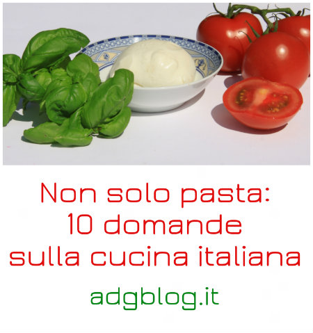 10 domande sulla cucina italiana