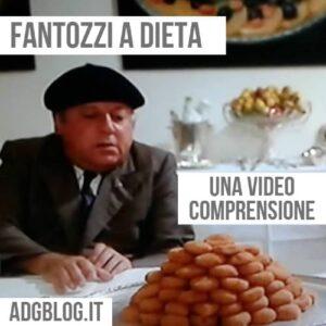fantozzi a dieta