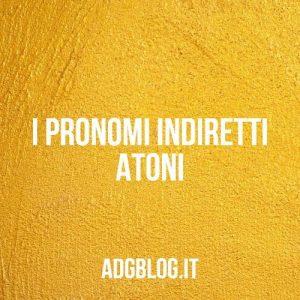 pronomi indiretti atoni