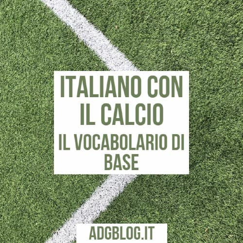 italiano con il calcio