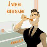 i verbi riflessivi in italiano