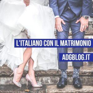 l'italiano con il matrimonio