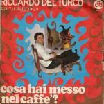 Cosa hi messo nel caffè di Riccardo del Turco