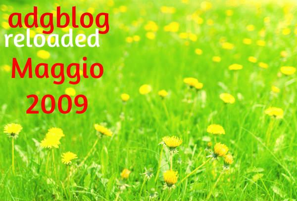reloaded-maggio-2009