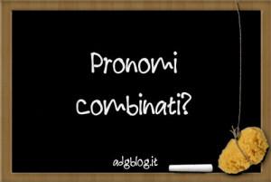 pronomi combinati
