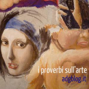 proverbi sull'arte