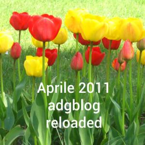 aprile 2011 reloaded