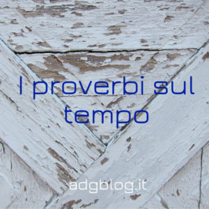 proverbi sul tempo
