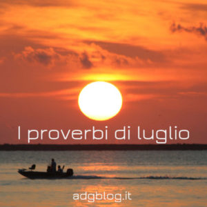 proverbi di luglio