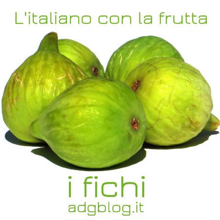 italiano con i fichi