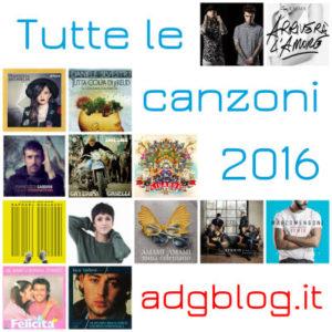 tutte le canzoni adgblog 2016