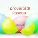 I proverbi di Pasqua