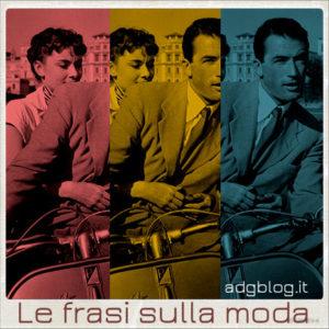 Frasi italiane sulla moda