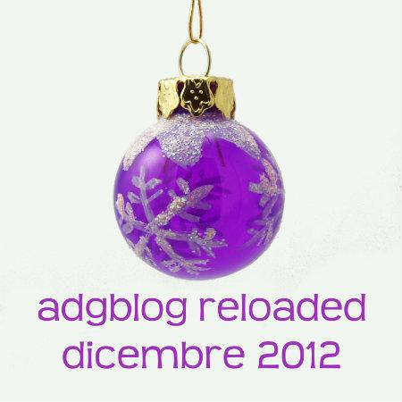 adgblog reloaded dicembre 2012