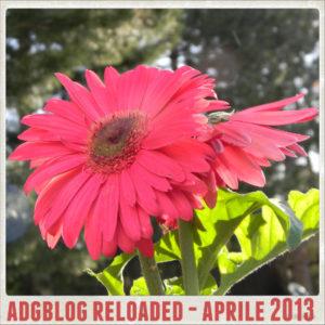 adgblog reloaded aprile 2013