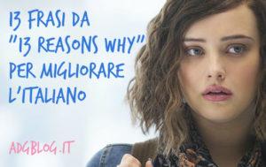 "13 frasi da ""13 reasons why"""