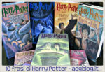 10 frasi di Harry Potter