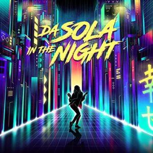 da sola in the night