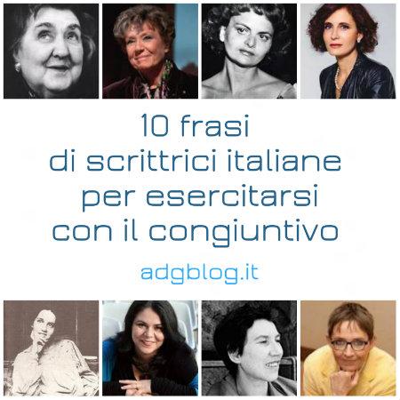 scrittrici italiane e congiuntivo