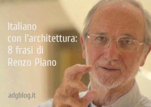 8 frasi di Renzo Piano