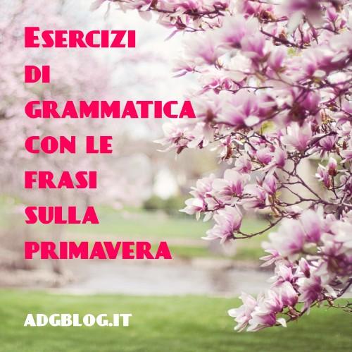 Esercizi Di Grammatica Con Le Frasi Poesie E Canzoni Sulla