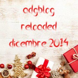 adgblog reloaded dicembre 2014