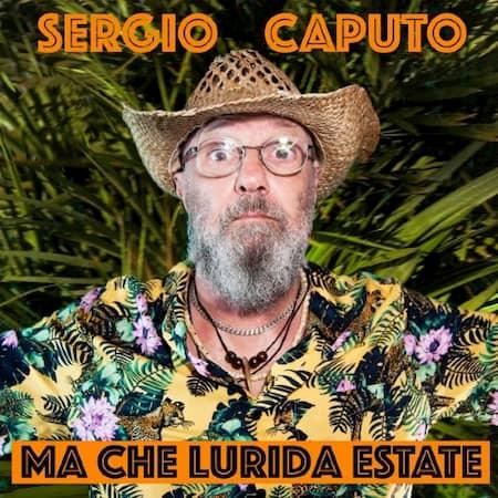 Sergio Caputo - Ma che lurida estate