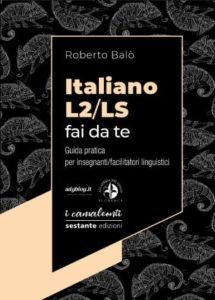 Italiano L2/LS fai da te - Roberto Balò