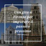 Una gita a Firenze