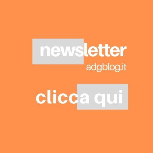 iscriviti alla newsletter di adgblog
