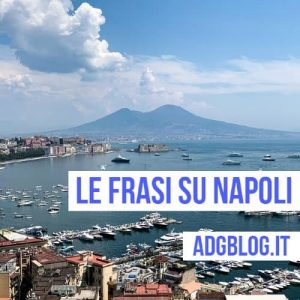 le frasi su Napoli